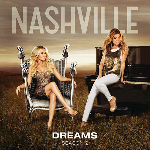 Play & Download Dreams by Nashville Cast   Napster