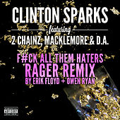 Play & Download Gold Rush (Rager Remix) by Clinton Sparks | Napster