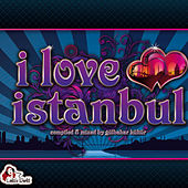 I Love Istanbul - Part 1 von Various Artists