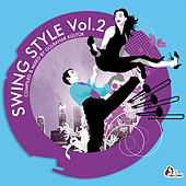 Swing Style Vol.2 - Compiled by Gübahr Kültür by Various Artists