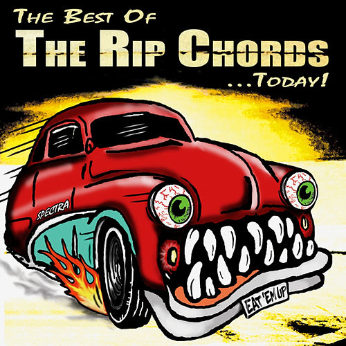 Play & Download The Best Of The Rip Chords...Today! by The Rip Chords | Napster