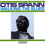 Walking The Blues by Otis Spann