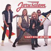 Play & Download Can't Stop Us Now by Jerusalem | Napster