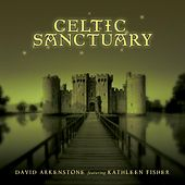 Celtic Sanctuary by David Arkenstone