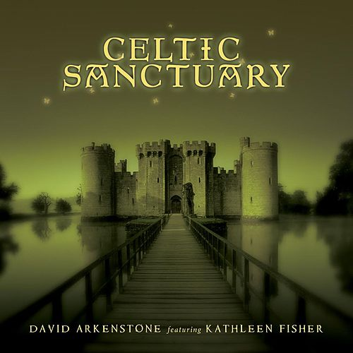 Celtic Sanctuary by David Arkenstone