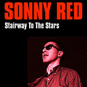 Play & Download Stairway to the Stars by Sonny Red | Napster