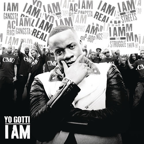 I Am by Yo Gotti
