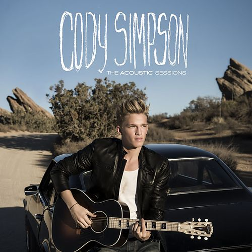 The Acoustic Sessions by Cody Simpson