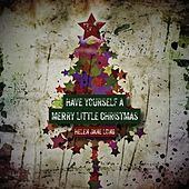 Play & Download Have Yourself a Merry Little Christmas by Helen Jane Long | Napster