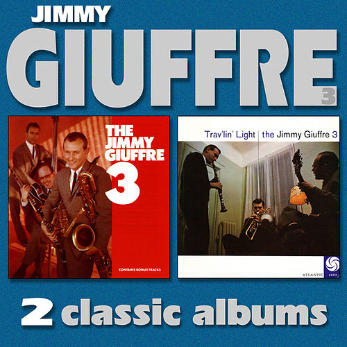 Play & Download The Jimmy Giuffre 3 / Trav'lin' Light by The Jimmy Giuffre 3 | Napster
