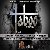 Play & Download Taboo Riddim by Various Artists | Napster