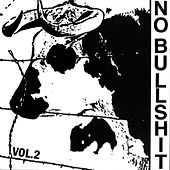 No Bullshit, Vol. 2 by Various Artists