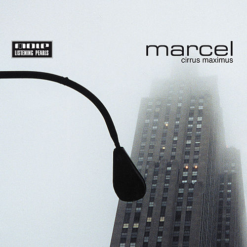 Play & Download Cirrus Maximus by Marcel | Napster