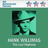 Play & Download The Lost Highway by Hank Williams | Napster
