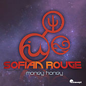 Money Honey (Remixes) by Sofian Rouge