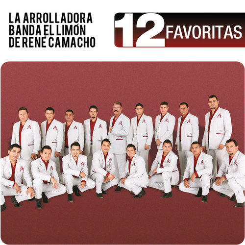 Play & Download 12 Favoritas by La Arrolladora Banda El Limon | Napster
