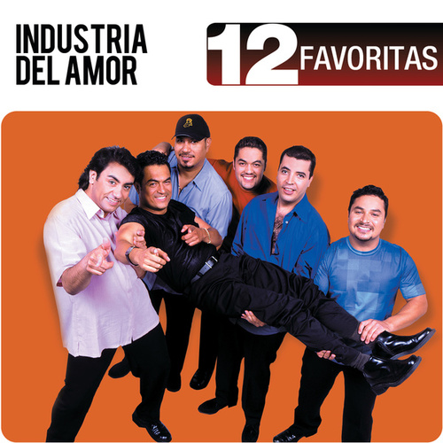 Play & Download 12 Favoritas by Industria Del Amor | Napster
