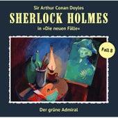 Die neuen Fälle - Fall 08: Der grüne Admiral von Sherlock Holmes