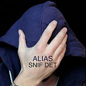 Snif Det by Alias (Rap)