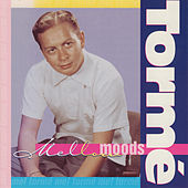Play & Download Mellow Moods by Mel Tormè | Napster