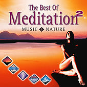 Play & Download Best of Meditation with Music & Nature 2 by Dave Miller | Napster