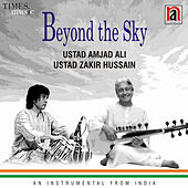 Play & Download Beyond the Sky by Zakir Hussain | Napster