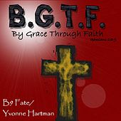 Play & Download Bgtf by B9 Fate | Napster