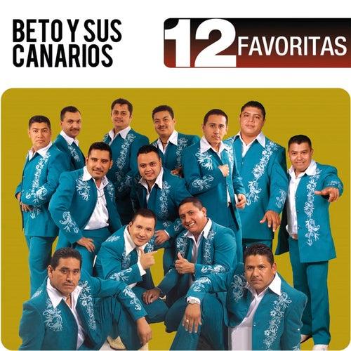 12 Favoritas by Beto Y Sus Canarios