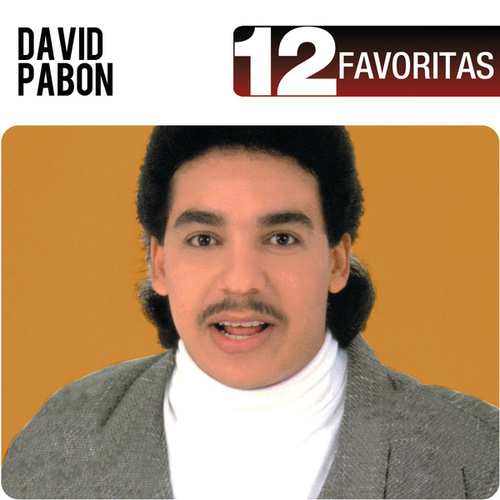 Play & Download 12 Favoritas by David Pabón | Napster