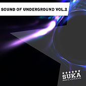 Play & Download Sound of Underground, Vol. 2 by Various Artists | Napster