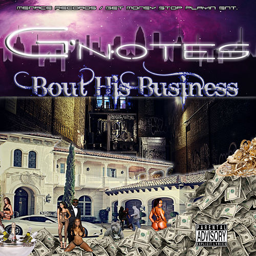 Play & Download Bout His Business by Gnotes | Napster