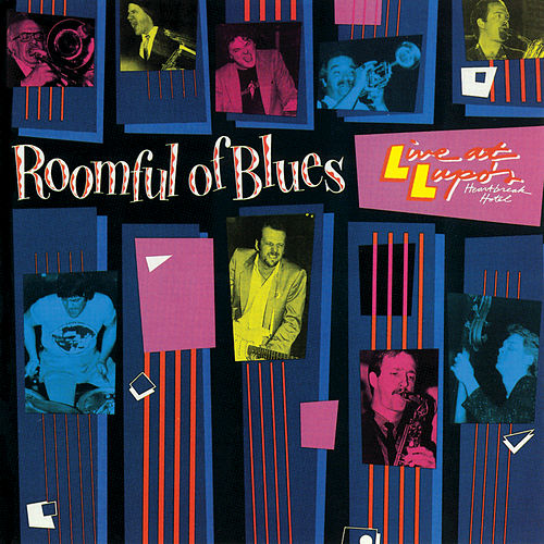 Live At Lupo's Heartbreak Hotel by Roomful of Blues