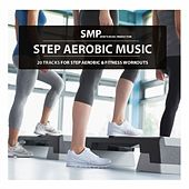 Play & Download Step Aerobic Music by Various Artists | Napster