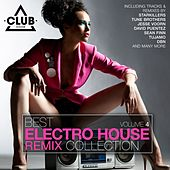 Play & Download Best Electro House Remix Collection, Vol. 4 by Various Artists | Napster