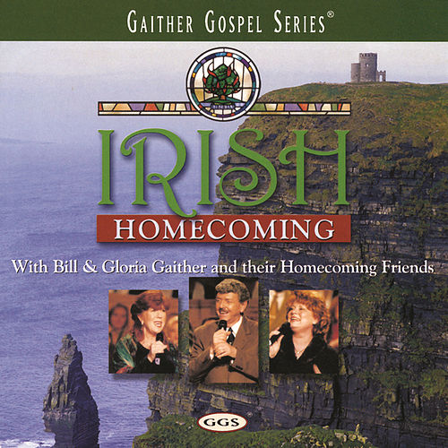 Play & Download Irish Homecoming by Various Artists | Napster