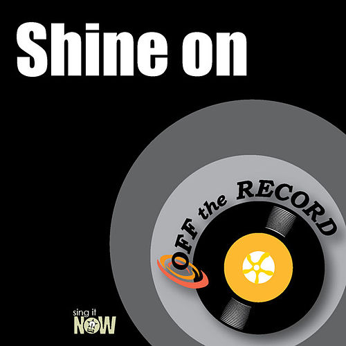 Play & Download Shine on by Off the Record | Napster