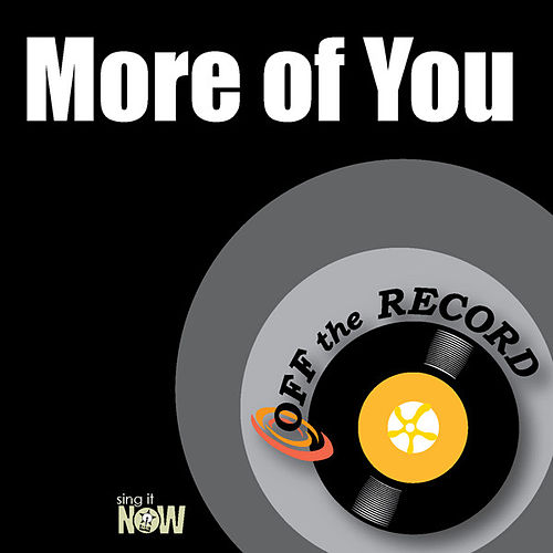 Play & Download More of You by Off the Record | Napster