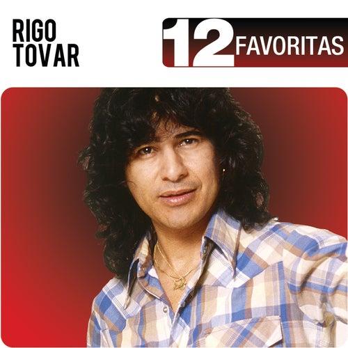 12 Favoritas by Rigo Tovar