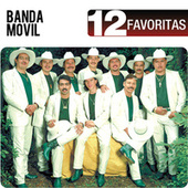 Play & Download 12 Favoritas by Banda Movil | Napster