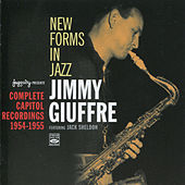 Play & Download New Forms in Jazz: Complete Capitol Recordings (1954 - 1955) by Jimmy Giuffre | Napster