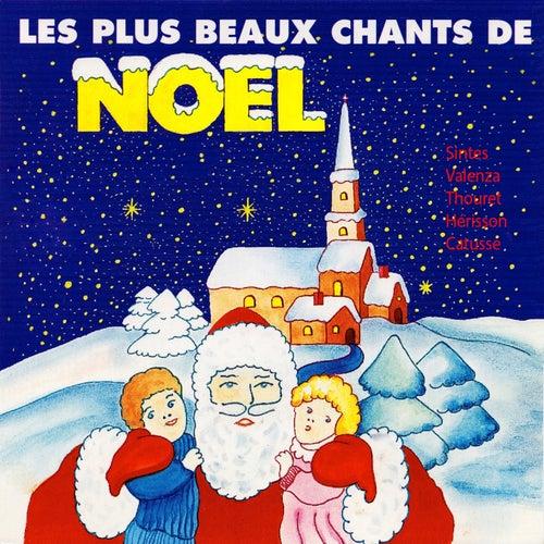 Play & Download Les plus beaux chants de Noël by Marc Sintes, Gil Valenza, Gérard Thouret, Hérisson, Laurent Catusse | Napster