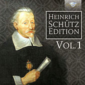 Heinrich Schütz Edition, Vol. 1 by Various Artists