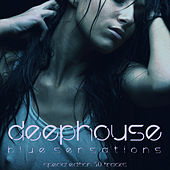 Deep House (Blue Sensations) by Various Artists