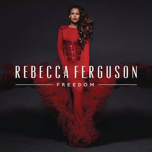 Freedom (Deluxe) by Rebecca Ferguson