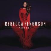 Freedom von Rebecca Ferguson