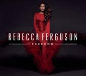 Freedom (Deluxe) von Rebecca Ferguson