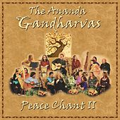Play & Download Peace Chant II by The Gandharvas | Napster