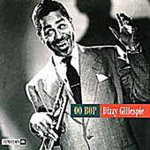 Play & Download Oo Bop by Dizzy Gillespie | Napster