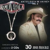 Play & Download Antologia De Un Rey Vol II by Ramon Ayala Y Sus Bravos Del Norte | Napster