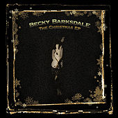 The Christmas EP by Becky Barksdale